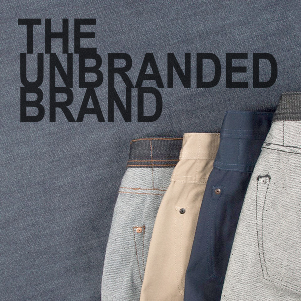 The Unbranded Brand